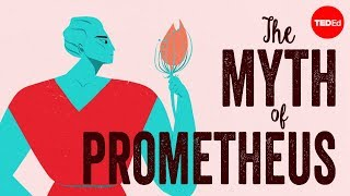 Teaching The myth of Prometheus [video]