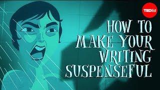 Teaching How to make your writing suspenseful [video]
