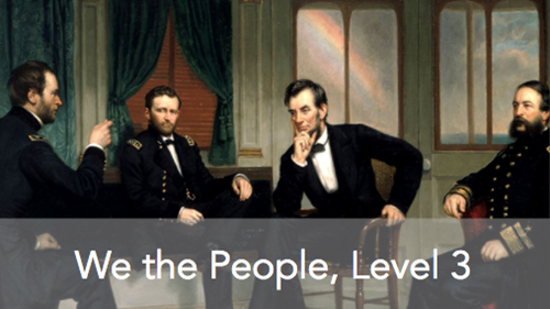 Lesson 17: How Did the Civil War Test & Transform the American Constitutional System?