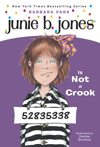 Junie B. Jones Is Not a Crook (Junie B. Jones)