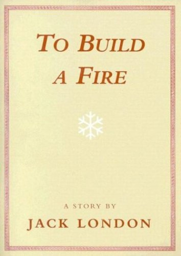 Teaching To Build a Fire