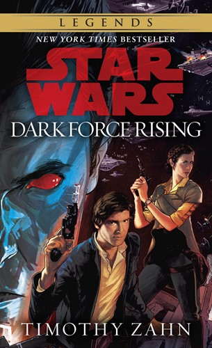 Star Wars: The Thrawn Trilogy: Dark Force Rising: Star Wars: Volume 2 of a Three-Book Cycle