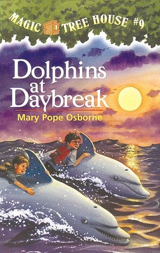 Magic Tree House® #9: Dolphins at Daybreak