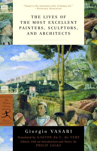 The Lives of the Most Excellent Painters, Sculptors, and Architects