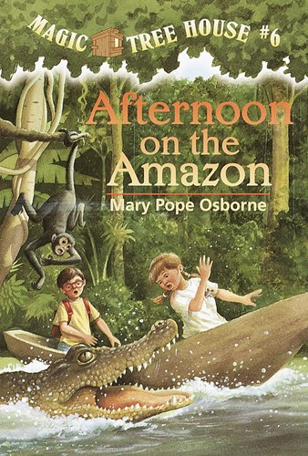 Magic Tree House® #6: Afternoon on the Amazon