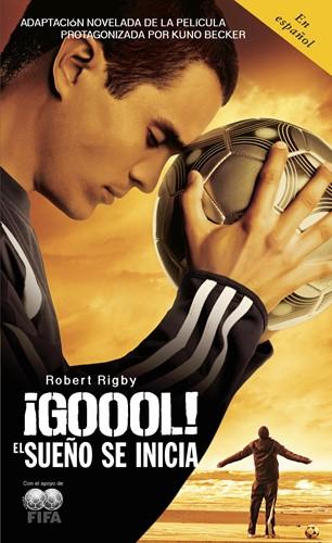 Goool!: El sueño se inicia…