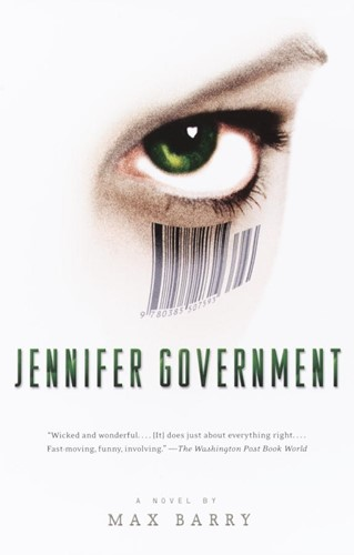 Jennifer Government: A Novel