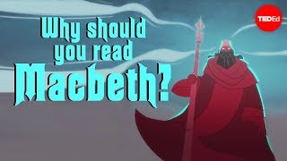 Teaching Why should you read Macbeth? [video]