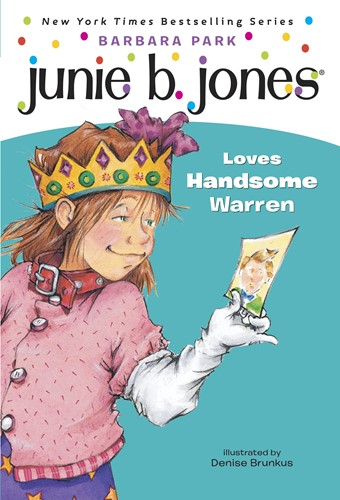 Junie B. Jones Loves Handsome Warren (Junie B. Jones)