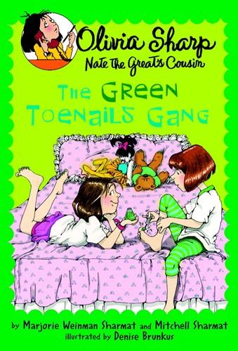 Olivia Sharp: The Green Toenails Gang
