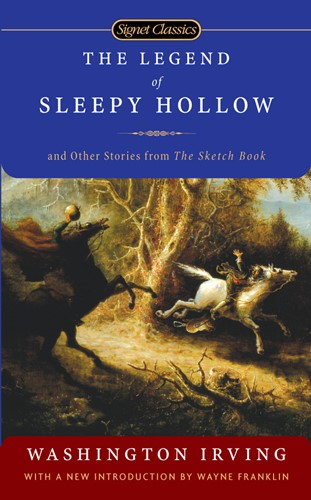 The Legend of Sleepy Hollow and Other Stories From the Sketc