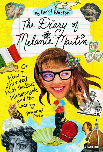 The Diary of Malanie Martin: or How I serived Matt the Brat, Michelangelo, and the Leaning Tower of Pizza