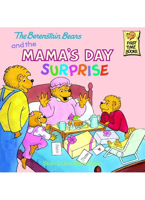 Berenstain Bears and the Mama's Day Surprise