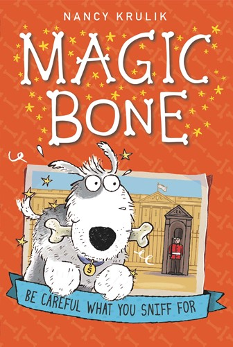 Magic Bone: Be Careful What You Sniff For