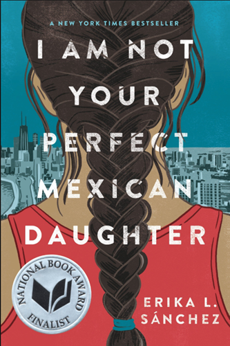 Teaching Excerpt: I Am Not Your Perfect Mexican Daughter Chapter 17