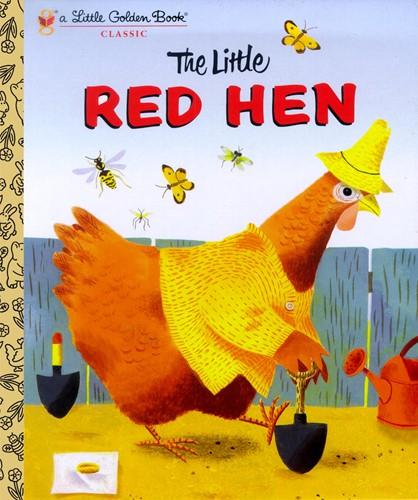 The Little Red Hen: A Favorite Folk-Tale