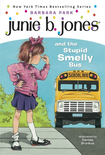 Junie B. Jones and the Stupid Smelly Bus (Junie B. Jones)