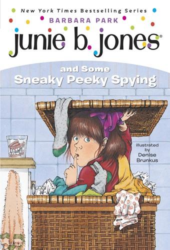 Junie B. Jones and Some Sneaky Peeky Spying (Junie B. Jones)