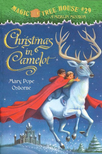 Magic Tree House® #29: Christmas in Camelot