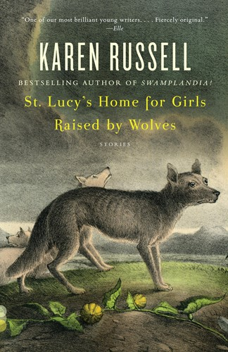 St. Lucys Home for Girls Raised by Wolves
