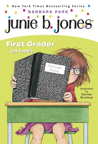 Junie B., First Grader (at last!) (Junie B. Jones)