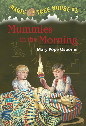 Magic Tree House(R) #3: Mummies in the Morning