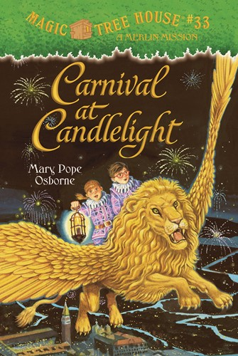 Magic Tree House #33: Carnival at Candlelight: A MERLIN MISSION