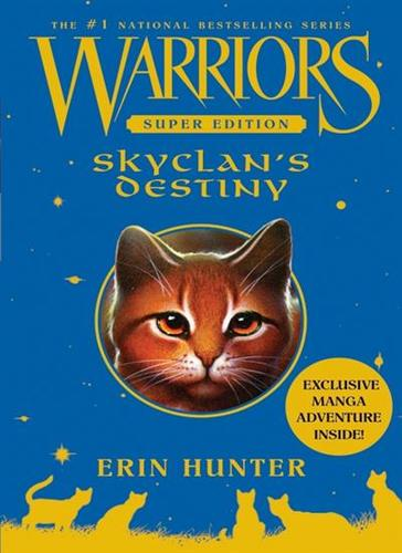 Super Edition Warriors Skyclan's Destiny